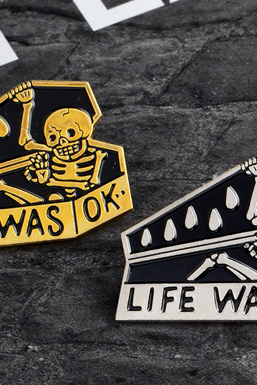 'Life was ok' human skeleton enamel pins brooch